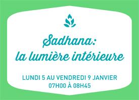 Sadhana avec Antoine Marclay: la lumière intérieure